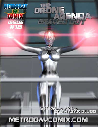 Metrobay- The Drone Agenda- Grayed Out 16- Trishbot